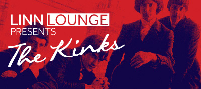 Linn Lounge presents The Kinks