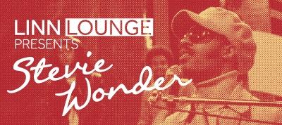 Linn Lounge presents Stevie Wonder