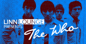 Linn Lounge presents The Who