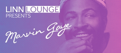 Linn Lounge presents Marvin Gaye