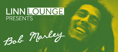 Linn Lounge presents Bob Marley